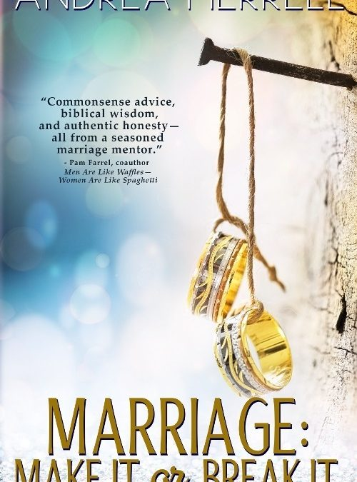 "Book Giveaway! ""Marriage: Make It or Break It"""