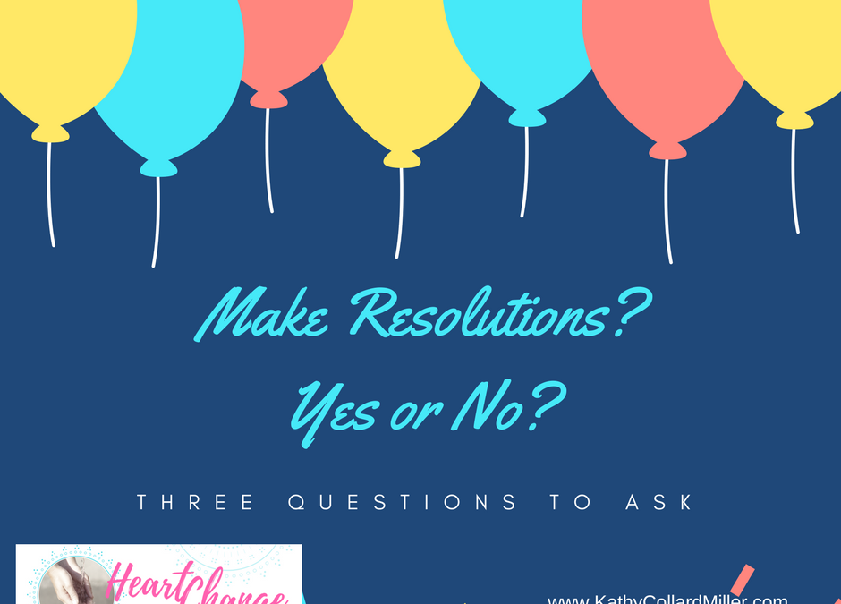 Make Resolutions? Yes or No?