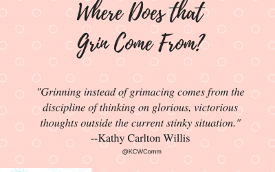 "Guest: Kathy Carlton Willis ""Where Does that Grin Come From?"""
