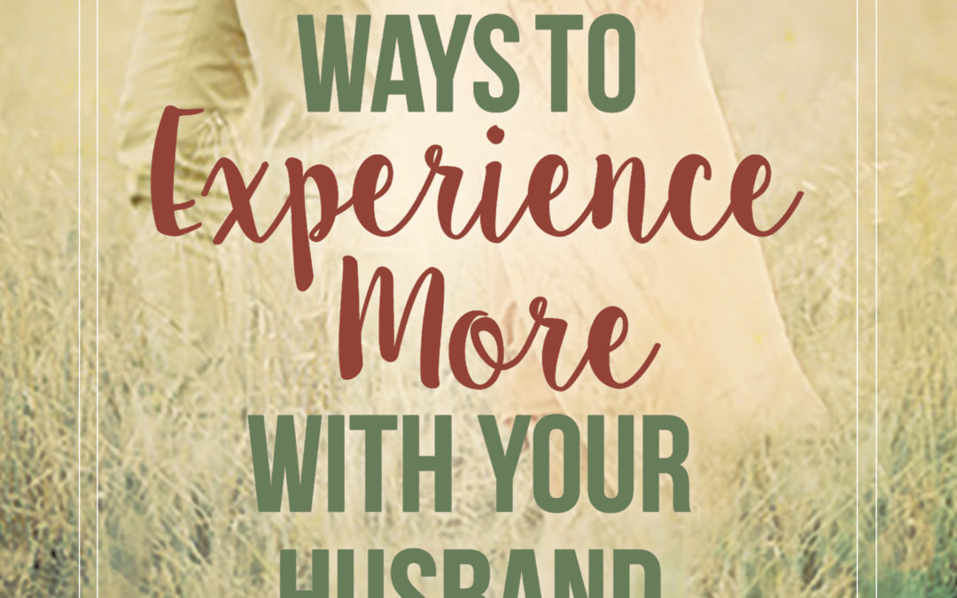 "Book Giveaway: ""12 Ways to Experience More with Your Husband"" by Cindi McMenamin"