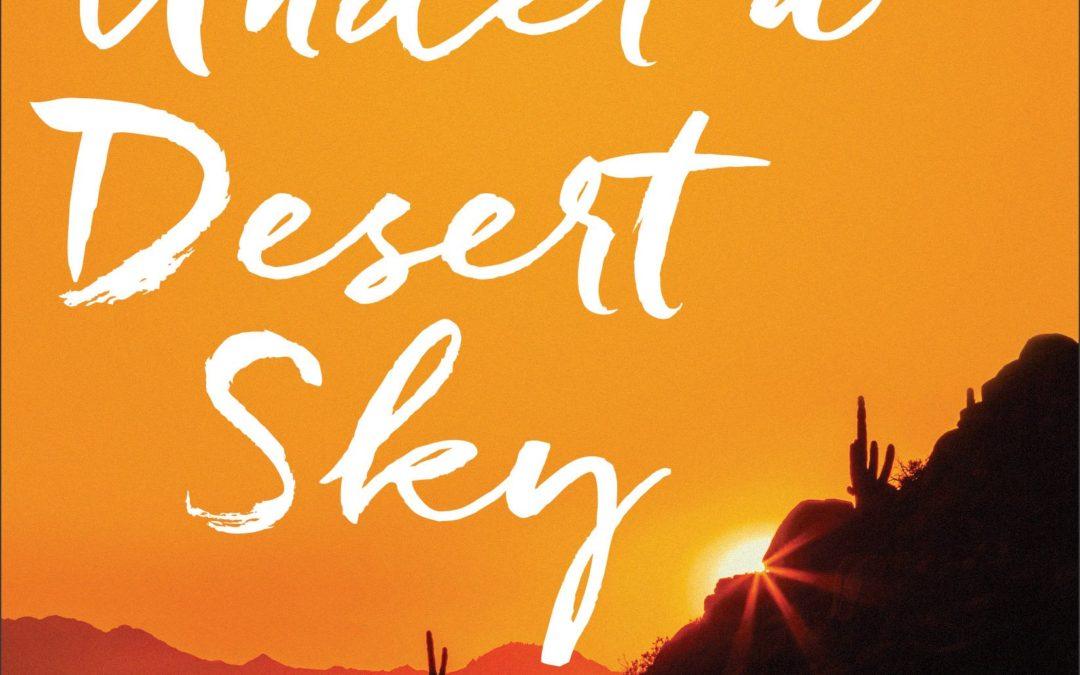 "Book Giveaway: ""Under a Desert Sky"" by Lynne Hartke"