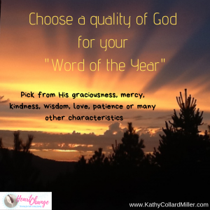 "Choose a Quality of God for Your ""Word for the Year"""