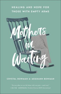 "Book Giveaway–""Mothers In Waiting"" by Crystal Bowman"