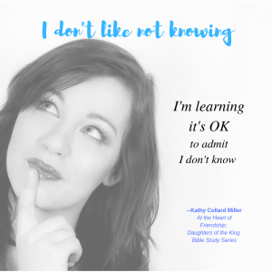 I Don't Like Not Knowing–I Feel Stupid