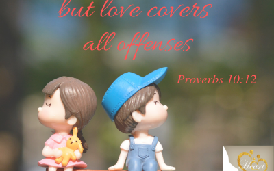 Let Love Cover Offenses–Proverbs 10:12