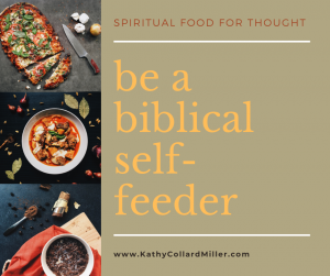 Be More of a Biblical Self-Feeder