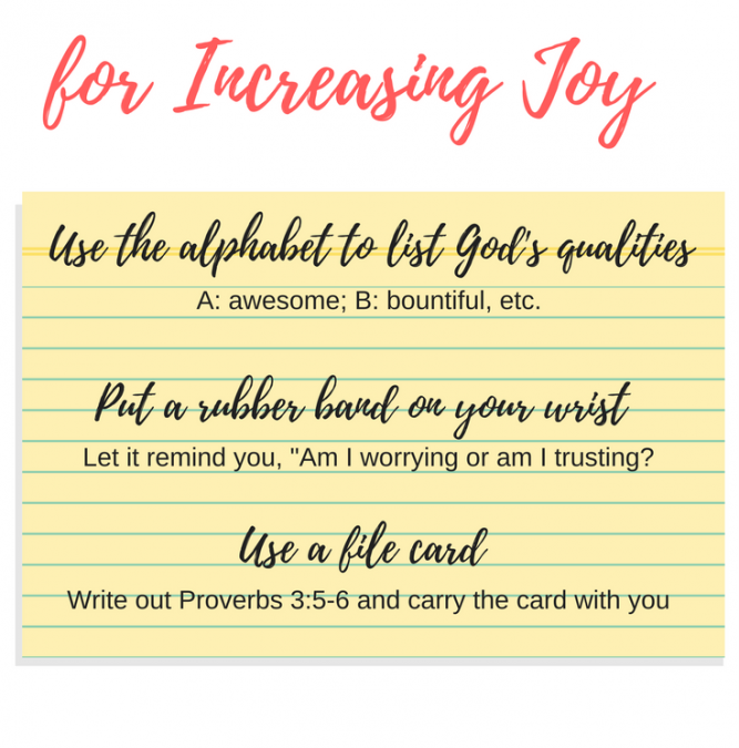 Three Practical Ideas for Having More Joy and Less Worry
