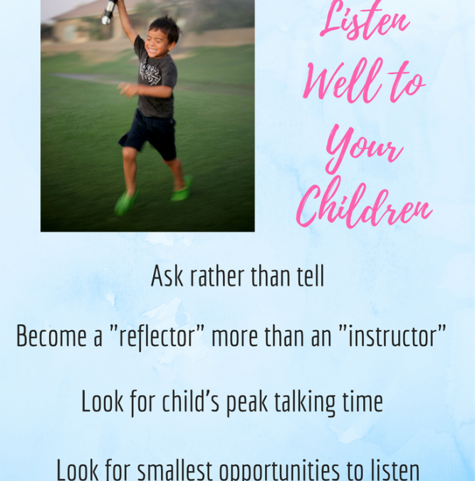 How to Listen Well to Your Children